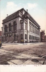 New York Troy Music Hall and Troy Savings Bank