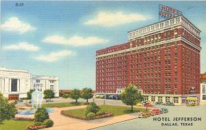 Dallas Texas~Hotel Jefferson~Fountain in Park Across~1930s Cars~Linen Postcard
