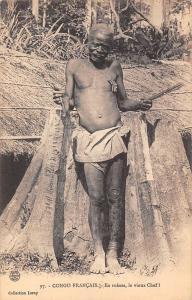 Congo Francais En ruines, le vieux Chef! Native Man