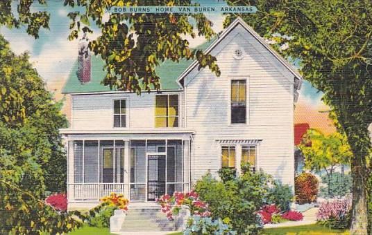 Bob Burns Home Van Buren Arkansas