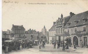 CRECY-en-PONTHIEU, France, 1900-10s ; La Place un jour de Marche