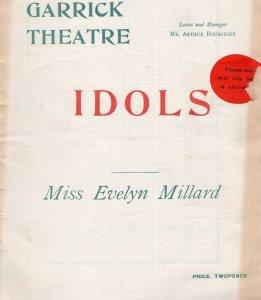 Idols Evelyn Millard 1908 Garrick Theatre Programme