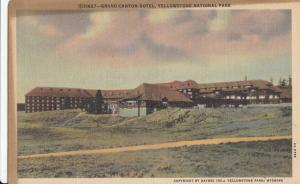 Grand Canyon Hotel, Yellowstone National Park, unused linen Postcard