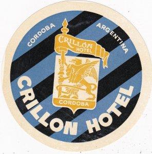Argentina Cordoba Crillon Hotel Vintage Luggage Label sk4048