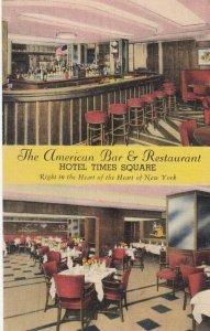 NEW YORK CITY , 1930-40s ; American Bar & Restaurant, Hotel Times Square