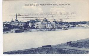 ROCKFORD , Illinois, PU_1909 ; Rock River and Water Works Park