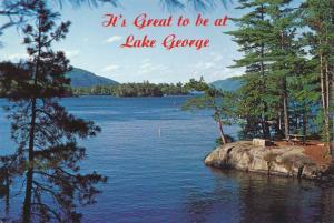 It's Great to be at Lake George, Adirondacks, New York