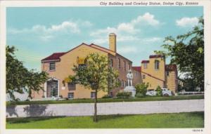 Kansas Dodge City City Building and Cowboy Statue Curteich