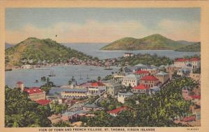 View of Town and French Village, St. Thomas, Virgin Islands, 30-40s