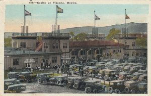TIJUANA, Mexico, 1910-20s; Casino