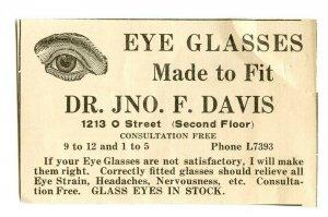 Eye Glasses Made To Fit Dr. JNO. F. DAVIS Vintage Paper Advertisement