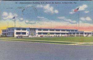 Florida Jacksonville Administration Building U S Naval Air Station 1951 Curteich