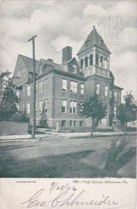 High School Allentown Pennsylvania 1906
