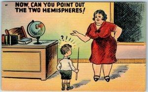 Vintage Comic Postcard Large Teacher Point Out the Two Hemispheres Linen 1940s