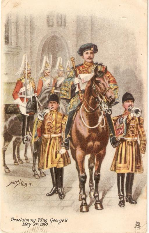 Harry Payne. King George V, Proclaiming King Tuck Royal Series PC # 9877