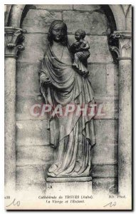 Postcard Old Cathedral of Troyes Aube The Virgin and Child