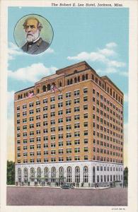 Mississippi Jackson Robert E Lee Hotel Curteich