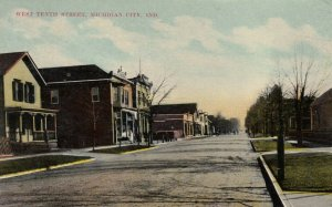 MICHIGAN CITY , Indiana , 1900-10s ; West Tenth Street