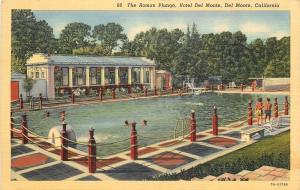 Del Monte California~The Roman Plunge~Hotel Del Monte~Swimming Pool~1937 Linen