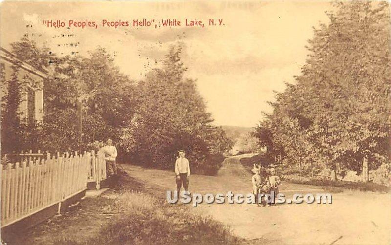 Hello Peoples, Peoples Hello - White Lake, New York