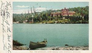 ADIRONDACK MTS., New York, 1906; The Ampersand, Lower Saranac Lake