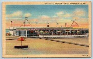 Postcard DE Rehoboth Beach View Rehoboth Indian Beach Club Vintage Linen T10