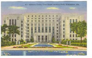 Court House , Birmingham , Alabama, 30-40s