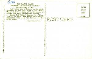 Postcard MO Old Matts Cabin Branson Missouri Shephard HIlls Country CHROME