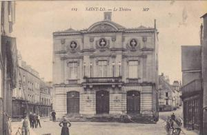 SAINT-LO, Le Theatre, Manche, France, PU-1909