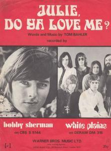 Julie Do Yo Love Me White Plains Bobby Sherman 1970s Sheet Music