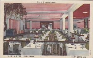 Missouri St Louis New Hotel Jefferson Club Continental