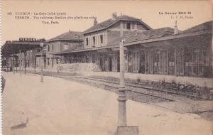 VERDUN (Meuse), France, 1914-1918; The Railway Station (The Platform Side), L...