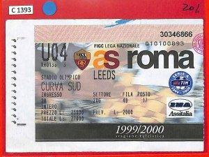 C1393 - Vecchio  BIGLIETTO PARTITA CALCIO - Coppa EUFA  1999/00  ROMA vs  LEEDS