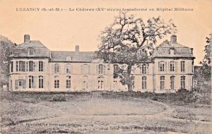 LUZANCY (ST-et-M) FRANCE~LE Château TRANSFORME en HÖPITAL MILITAIRE POSTCARD-