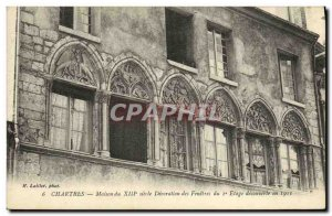 Postcard Old Chartres House XIII th century Decoration of windows in the disc...