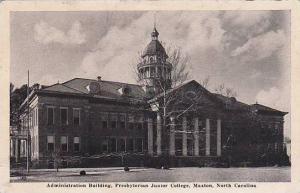 Administration Building, Presbyterian Junior College, Maxton, North Carolina,...