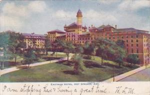 Arkansas Hot Springs The Eastman Hotel 1908
