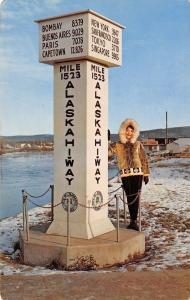 Fairbanks Alaska~Hiway Marker~Mile #1523 To Paris 7078 To Tokyo 377 Miles 1950s