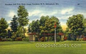 Thendara Golf Club, Ninth Green, Thendara, N.Y., Adirondack, Mts Tennis, Old ...