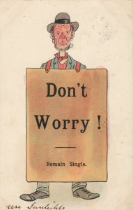 COMIC, 1900-10s; Man wearing sign Don't Worry! Remain Single