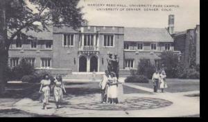 Colorado Denver Margery Reed Hall University Park Campus University Of Denver...