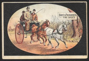 VICTORIAN TRADE CARD Burt & Packards Fine Shoes Fancy Carriage & Two Horses