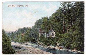 Bingham, Me., Old Mill