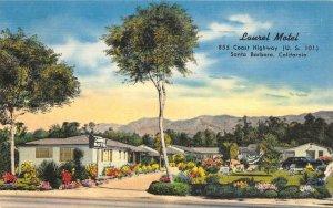 LAUREL MOTEL Santa Barbara, CA Roadside US 101 c1940s Vintage Linen Postcard