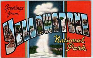 Large Letter Linen  YELLOWSTONE NATIONAL PARK  ca 1940s  Kropp  Postcard