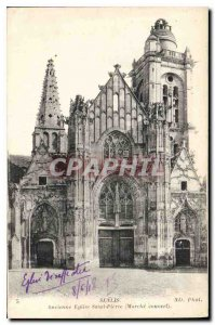 Old Postcard Senlis Ancient Church St Pierre Marche covered