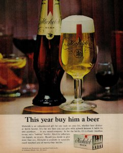 1963 Michelob Beer Glass of Beer Next To Bottle Vintage Print Ad 1618