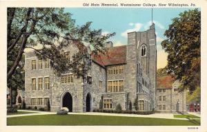 New Wilmington Pennsylvania~Westminster College~Old Main Memorial~1940s Linen PC