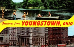 Ohio Youngstown Greetings Showing Central Square and Fishing At Lake Newport ...