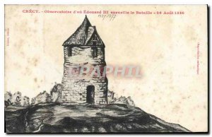 Old Postcard Crecy or Edward III Observatory watched the Battle August 26, 1346